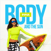 Album Body And The Sun (Japan Edition)