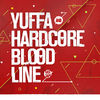 Bloodline - Yuffa & Hardcore